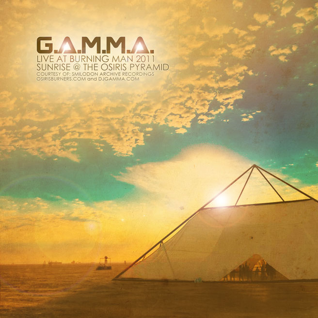 Gamma Live at Burning Man 2011 - Sunrise at Osiris Pyramid